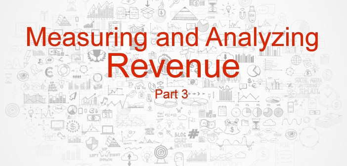 Measuring and Analyzing Revenue Part 3