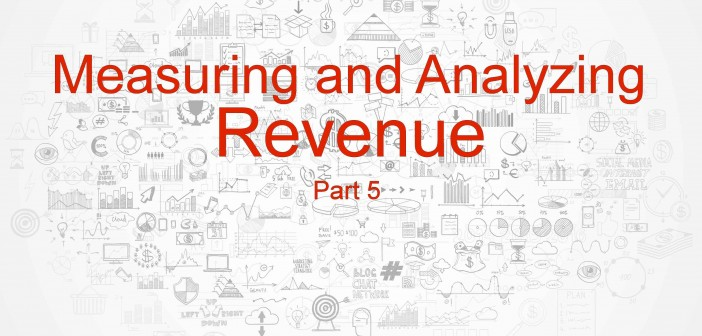 Measuring and Analyzing Revenue Part 5